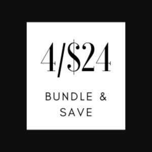 4/$24 Bundle anything that says this for 4 for $24